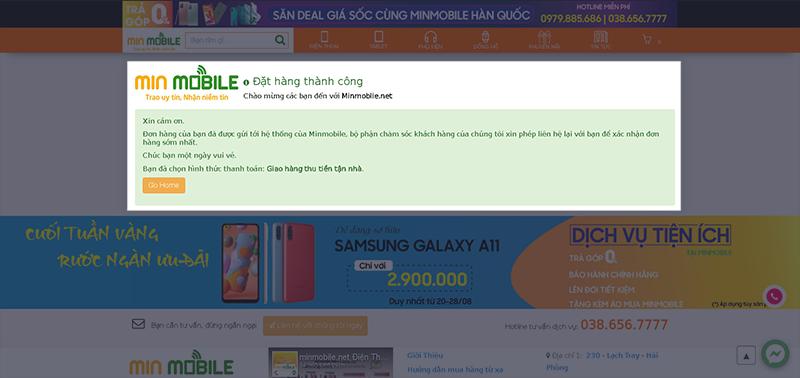 Sau khi đặt hàng thành công trên website, nhân viên của MinMobile sẽ liên hệ lại để xác nhận
