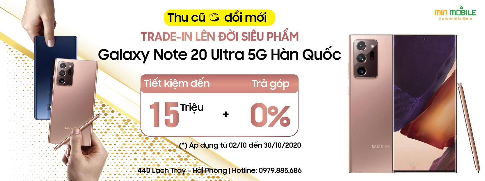 Chương trình thu cũ đổi mới, lên đời Note 20 Ultra 5G Hàn Quốc