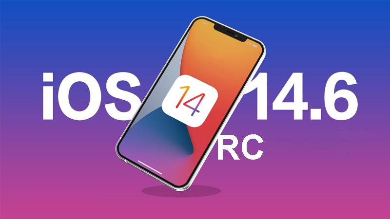 bản cập nhật iOS 14.6 RC chính thức